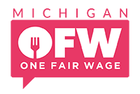 Michigan One Fair Wage